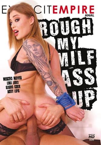 Rough My MILF Ass Up